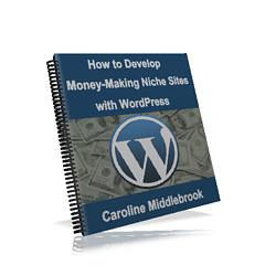 eBook : How to Develop Money-Making Niche Sites with WordPress